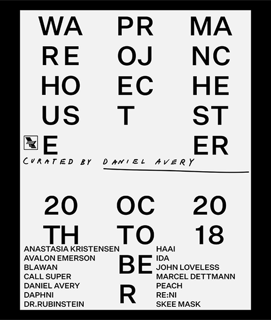 An announcement for Daniel Avery, the warehouse project, manchester