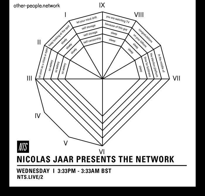 An announcement for the Network presented by Nicolas Jaar on NTS